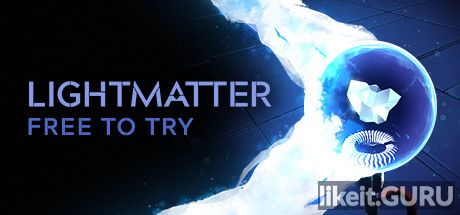 ✅ Download Lightmatter Full Game Torrent | Latest version [2020] Adventure