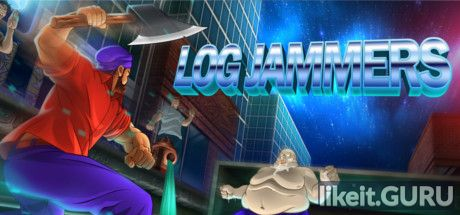 ✅ Download Log Jammers Full Game Torrent | Latest version [2020] Arcade