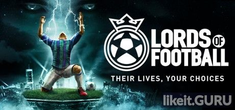 ✅ Download Lords of Football Full Game Torrent | Latest version [2020] Simulator