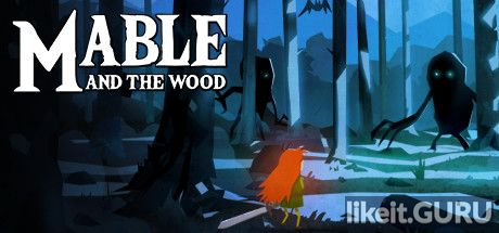 ✅ Download Mable & The Wood Full Game Torrent | Latest version [2020] Arcade