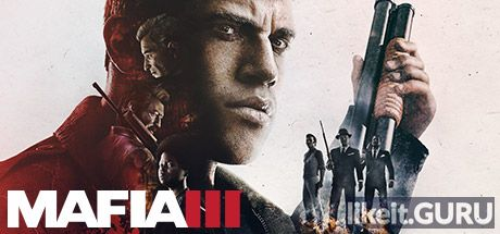 ✅ Download Mafia 3 Full Game Torrent | Latest version [2020] Adventure
