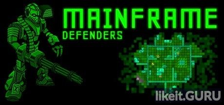 ✔️ Download Mainframe Defenders Full Game Torrent | Latest version [2020] Strategy