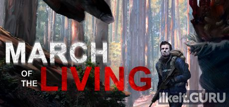 ✅ Download March of the Living Full Game Torrent | Latest version [2020] RPG