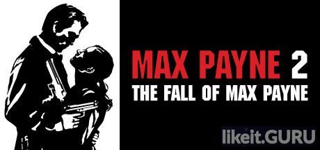 ❌ Download Max Payne 2: The Fall of Max Payne Full Game Torrent | Latest version [2020] Shooter