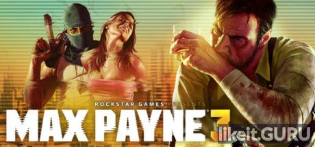 ✔️ Download Max Payne 3 Full Game Torrent | Latest version [2020] Shooter