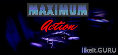 ✅ Download Maximum Action Full Game Torrent | Latest version [2020] Shooter