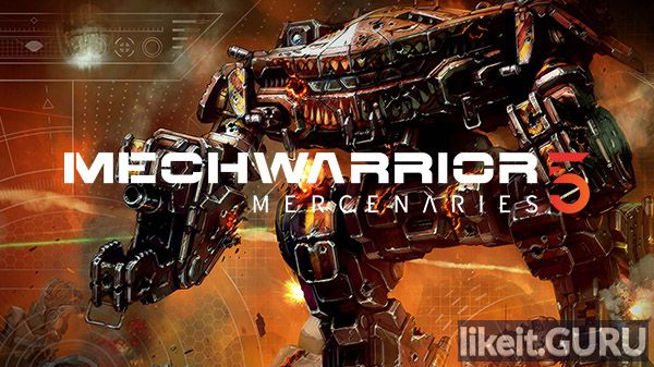 ✅ Download MechWarrior 5: Mercenaries Full Game Torrent | Latest version [2020] Shooter