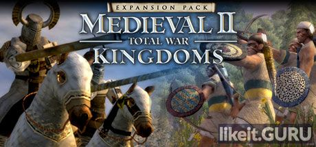 ❌ Download Medieval 2: Total War: Kingdoms Full Game Torrent | Latest version [2020] Strategy