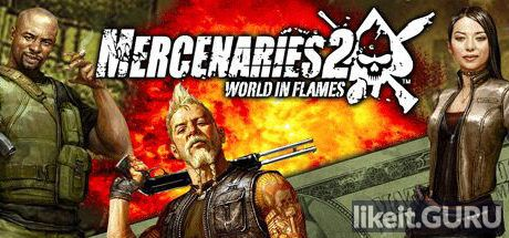 ✔️ Download Mercenaries 2: World in Flames Full Game Torrent | Latest version [2020] Shooter