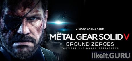 ✅ Download Metal Gear Solid V Ground Zeroes Full Game Torrent | Latest version [2020] Adventure