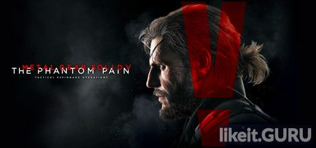 ✅ Download Metal Gear Solid V: The Phantom Pain Full Game Torrent | Latest version [2020] Adventure