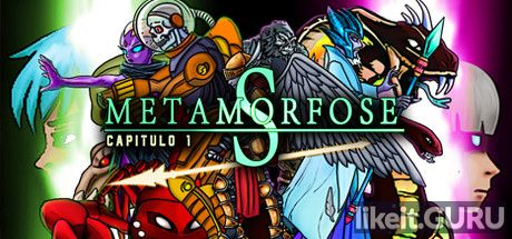 ✅ Download Metamorfose S Full Game Torrent | Latest version [2020] Arcade