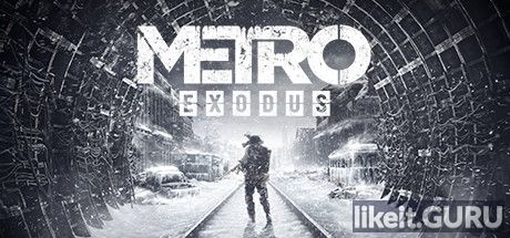 ✅ Download Metro Exodus Full Game Torrent | Latest version [2020]