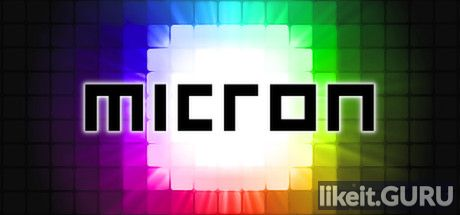 ✅ Download Micron Full Game Torrent | Latest version [2020] Arcade