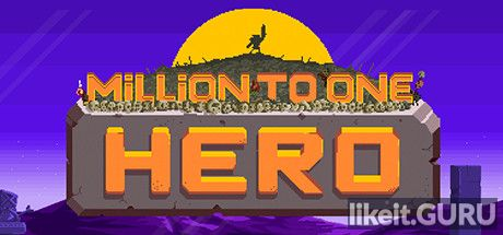 ✔️ Download Million to One Hero Full Game Torrent | Latest version [2020] Arcade