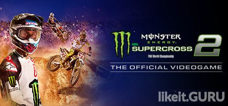 ✔️ Download Monster Energy Supercross - The Official Videogame 2 Full Game Torrent | Latest version [2020] Sport