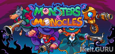 ✅ Download Monsters and Monocles Full Game Torrent | Latest version [2020] Shooter