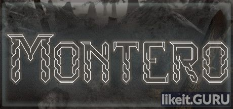 Montero Download full game via torrent on PC
