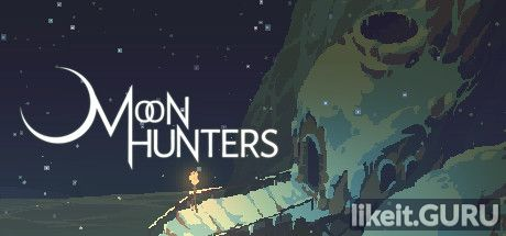 ✅ Download Moon Hunters Full Game Torrent | Latest version [2020] RPG