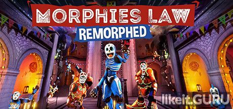 ✅ Download Morphies Law: Remorphed Full Game Torrent | Latest version [2020] Shooter