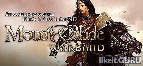 ✅ Download Mount and Blade: Warband Full Game Torrent | Latest version [2020] RPG