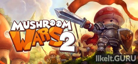 ✅ Download Mushroom Wars 2 Full Game Torrent | Latest version [2020] Strategy