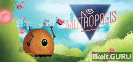 ✅ Download Mutropolis Full Game Torrent | Latest version [2020] Adventure