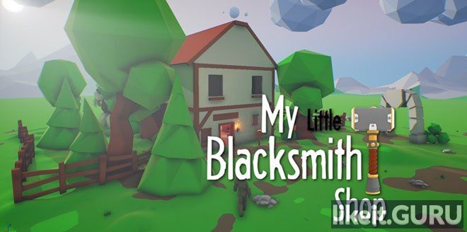 ✅ Download My Little Blacksmith Shop Full Game Torrent | Latest version [2020] Simulator
