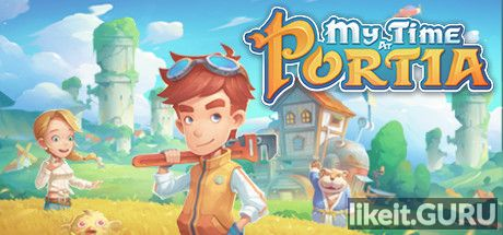 ✅ Download My Time At Portia Full Game Torrent | Latest version [2020] RPG