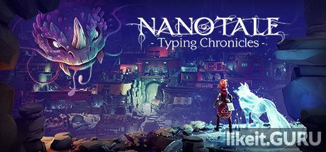 ✅ Download Nanotale - Typing Chronicles Full Game Torrent | Latest version [2020] RPG