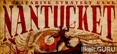 Nantucket Download full game via torrent on PC