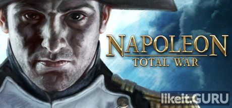 Download full game Napoleon: Total War via torrent on PC