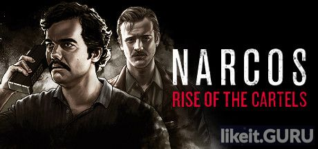 ✅ Download Narcos: Rise of the Cartels Full Game Torrent | Latest version [2020] Strategy