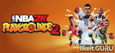 ✅ Download NBA 2K Playgrounds 2 Full Game Torrent | Latest version [2020] Arcade
