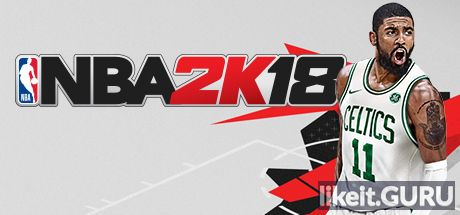 ✅ Download NBA 2K18 Full Game Torrent | Latest version [2020] Sport