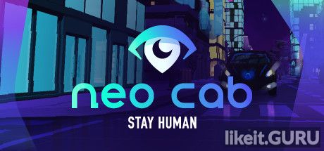❌ Download Neo Cab Full Game Torrent | Latest version [2020] Adventure