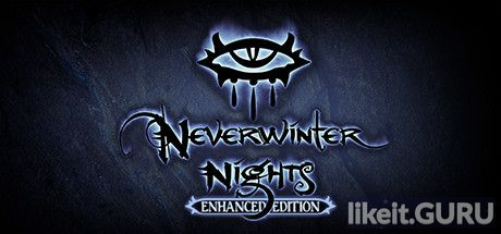 ✅ Download Neverwinter Nights: Enhanced Edition Full Game Torrent | Latest version [2020] RPG