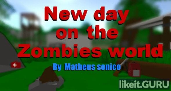 ✅ Download New Day on the Zombies world Full Game Torrent | Latest version [2020] Arcade