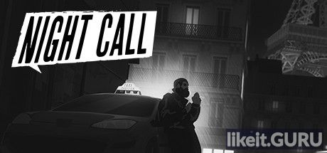 ✔️ Download Night Call Full Game Torrent | Latest version [2020] Simulator