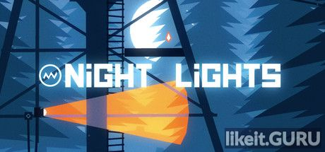 ✅ Download Night Lights Full Game Torrent | Latest version [2020] Arcade