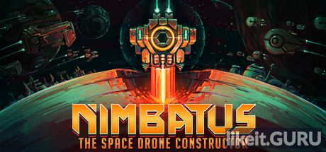 ✅ Download Nimbatus - The Space Drone Constructor Full Game Torrent | Latest version [2020] Simulator