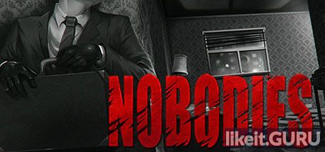 ✅ Download Nobodies Full Game Torrent | Latest version [2020] Adventure
