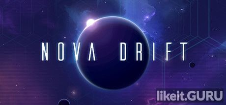 ✅ Download Nova Drift Full Game Torrent | Latest version [2020] Arcade