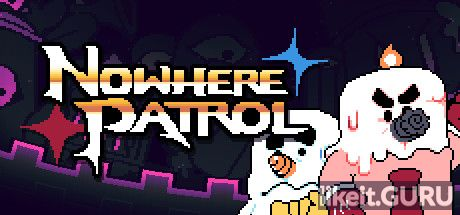 ✅ Download Nowhere Patrol Full Game Torrent | Latest version [2020] Arcade