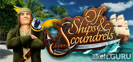 ✅ Download Of Ships & Scoundrels Full Game Torrent | Latest version [2020] Strategy