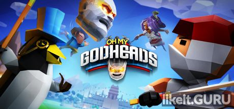 ✅ Download Oh My Godheads Full Game Torrent | Latest version [2020] Arcade