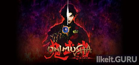✅ Download Onimusha: Warlords Full Game Torrent | Latest version [2020] Action