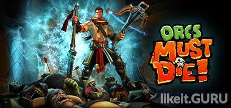 ❌ Download Orcs Must Die! Full Game Torrent | Latest version [2020] Strategy