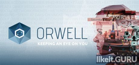 ✅ Download Orwell: Keeping an Eye On You Full Game Torrent | Latest version [2020] Adventure