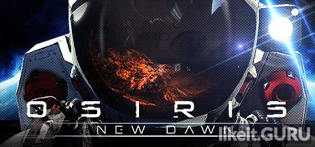 ✅ Download Osiris: New Dawn Full Game Torrent | Latest version [2020] Action